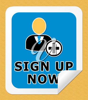 Sign Up Now Icon Shows Admission 3d Illustration