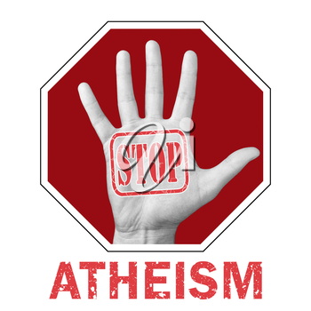 Stop atheism conceptual illustration. Open hand with the text stop atheism. Global social problem