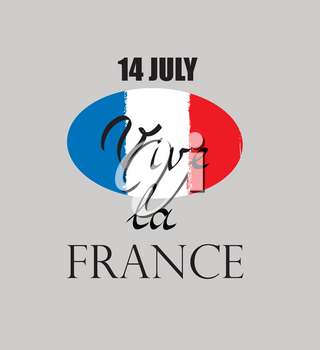 French nacional day. Flag of France with handwritten lettering 14 Jule Vive la France.