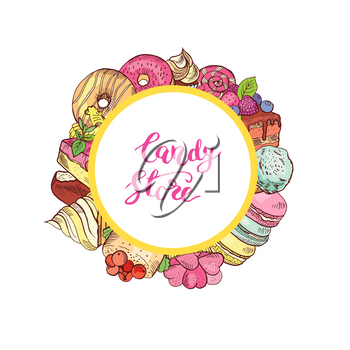 Vector hand drawn colored sweets around circle with place for text. Dessert food sweets composition cake and candy illustration