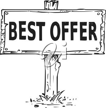 Vector drawing of wooden sign board with business text best offer.