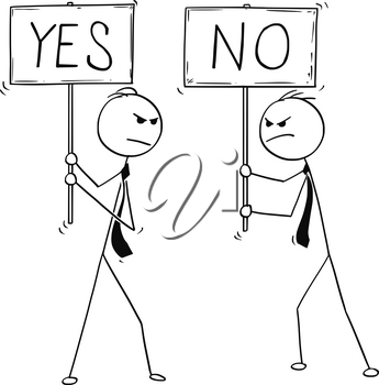 Cartoon stick man drawing conceptual illustration of two arguing angry businessmen with yes and no signs.