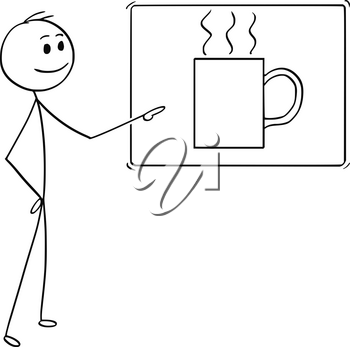 Cartoon stick man drawing conceptual illustration of man or businessman pointing at sign of coffee or tee cup or mug. Business concept of coffee break.
