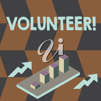 Writing note showing Volunteer. Business concept for Volunteering individual for greater social cause serving others Clustered 3D Bar Chart Graph in Perspective with Two Arrows