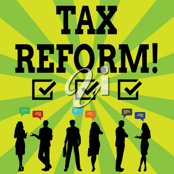 Handwriting text writing Tax Reform. Conceptual photo process of changing way taxes are collected by government Silhouette Figures of Business PeopleTalking with Gestures and Text Balloon