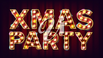 Christmas Retro Party Sign Vector. Realistic Retro Shine Lamp Bulb. Poster, Flyer, Banner, Brochure Template. Christmas Event. Illustration