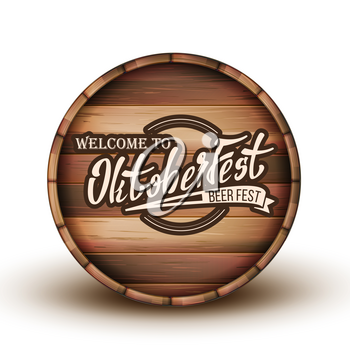 Greeting Text Invitation On Wooden Barrel Vector. Engraving Welcome To Oktoberfast Calligraphy Letters On Brown Barrel. Promotion Of Beer Greatest Festival Front View Realistic 3d Illustration