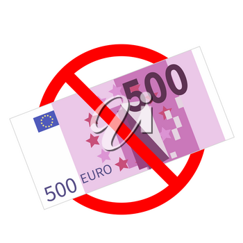 Five hundred euro banknotes are not allowed, red forbidden sign on white